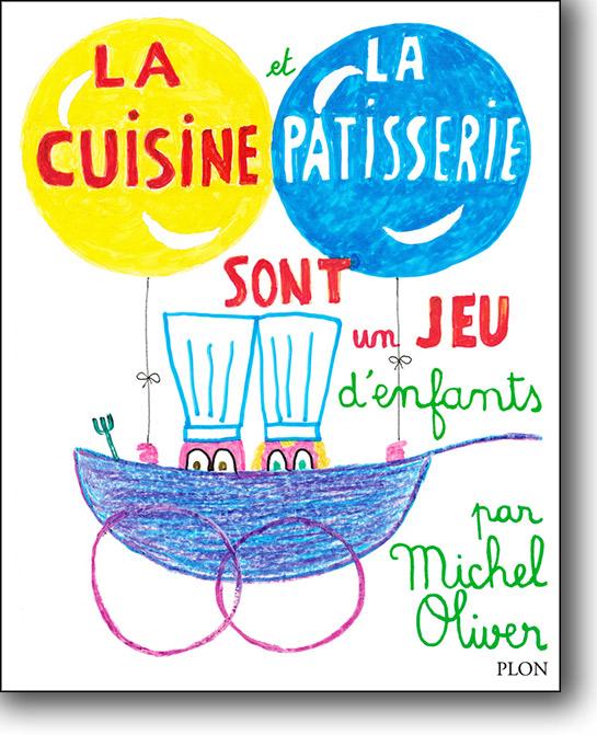 La_cuisine_et_la-patisserie_Michel_Oliver_Noel_2014